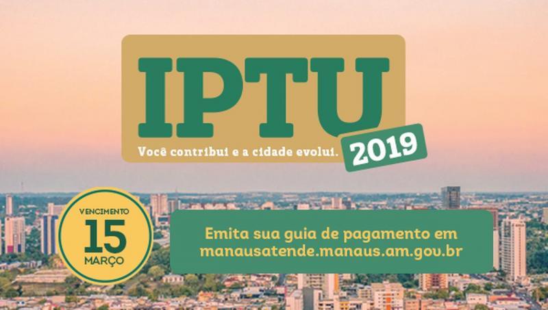 Atenção, contribuinte! O IPTU 2019 vence no dia 15 de Março