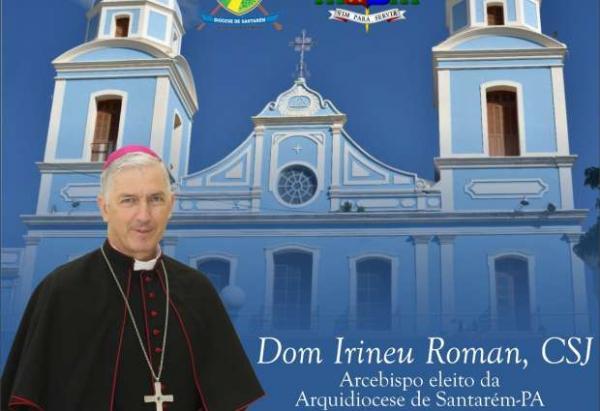 Diocese de Santarém é elevada pelo Papa à categoria de Arquidiocese e Dom Irineu Roman nomeado Arcebispo