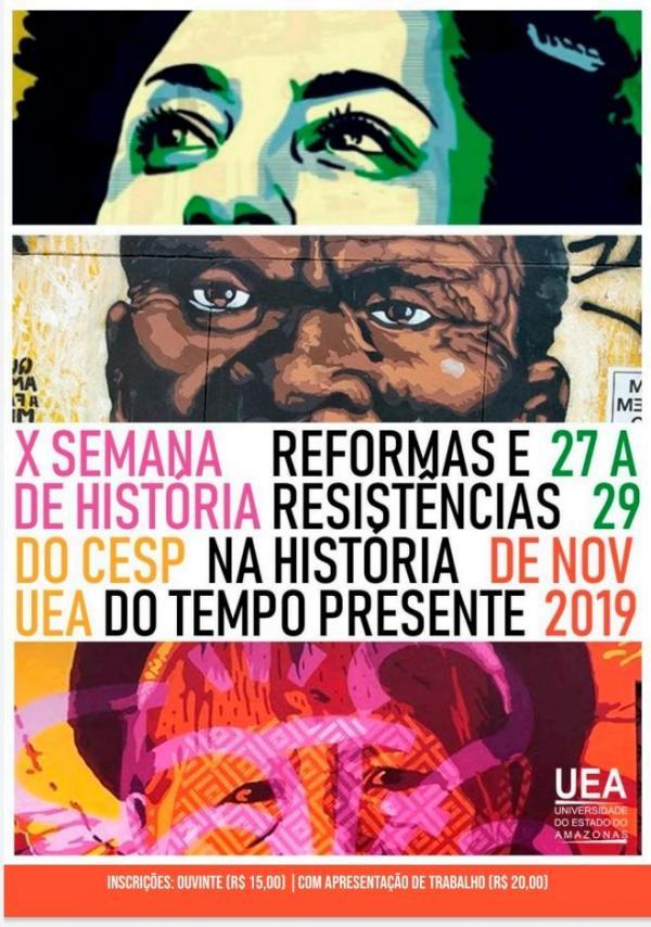 Reformas e Resistências são debatidas em Semana Acadêmica de História da UEA