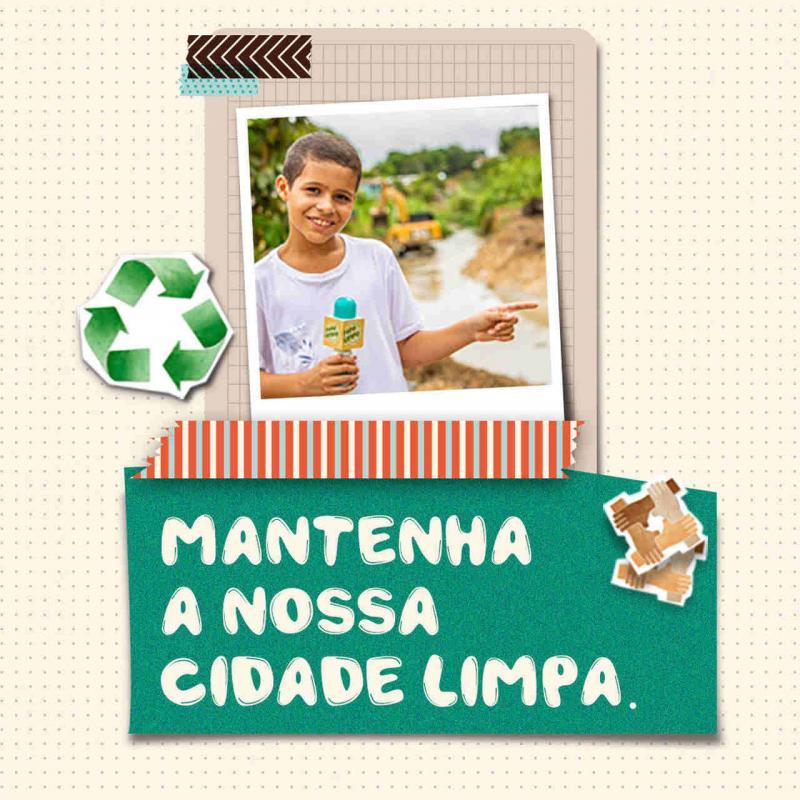 Cuidar do lixo é um ato de respeito e amor com a cidade