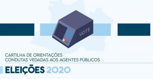 Secom lança cartilha digital sobre orientações e condutas vedadas aos agentes públicos para eleições 2020