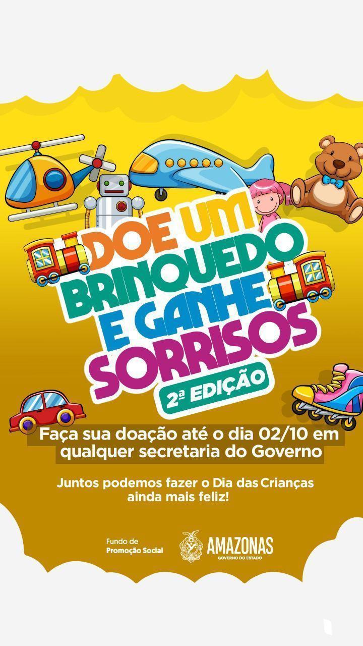 """Governo do Amazonasinicia campanha ¨Doe um brinquedo e ganhe sorrisos"""""""
