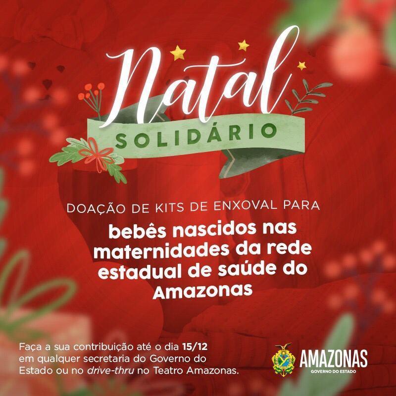 Governo do Amazonas lança Campanha Natal Solidário, para arrecadação de kits enxoval