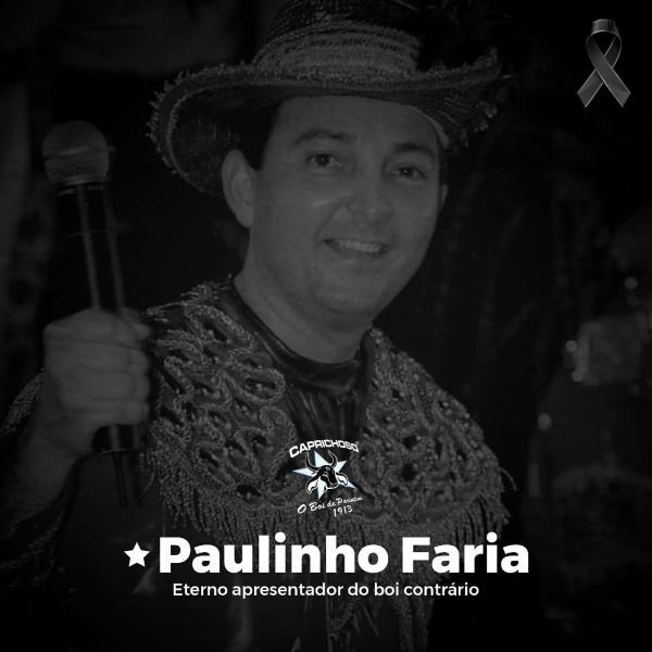 Caprichoso lamenta morte de Paulinho Faria