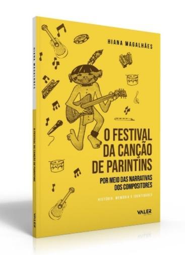 Live de lançamento: Compositores ganham voz em livro sobre 'Festival da Canção de Parintins' neste sábado