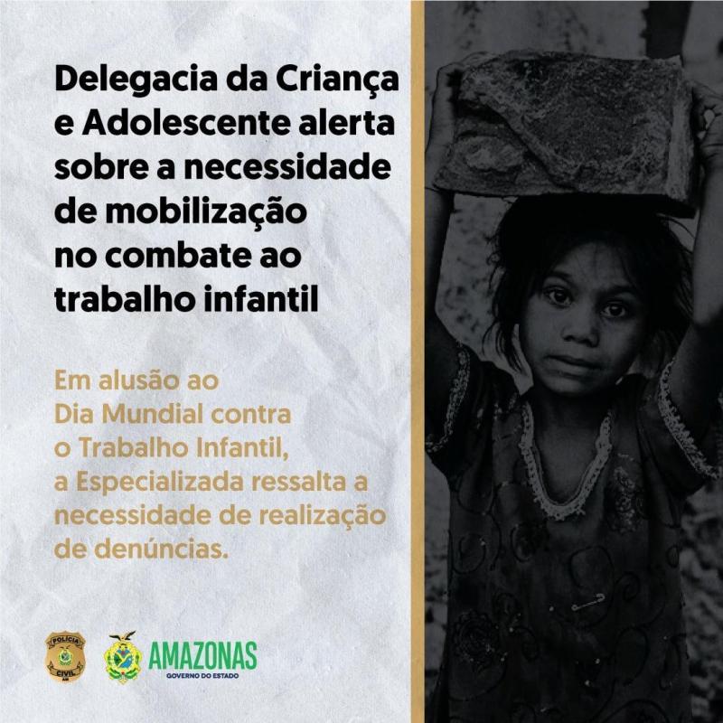 Delegacia da Criança e Adolescente alerta sobre necessidade de mobilização no combate ao trabalho infantil