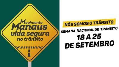 Manaus, Vida Segura no Trânsito